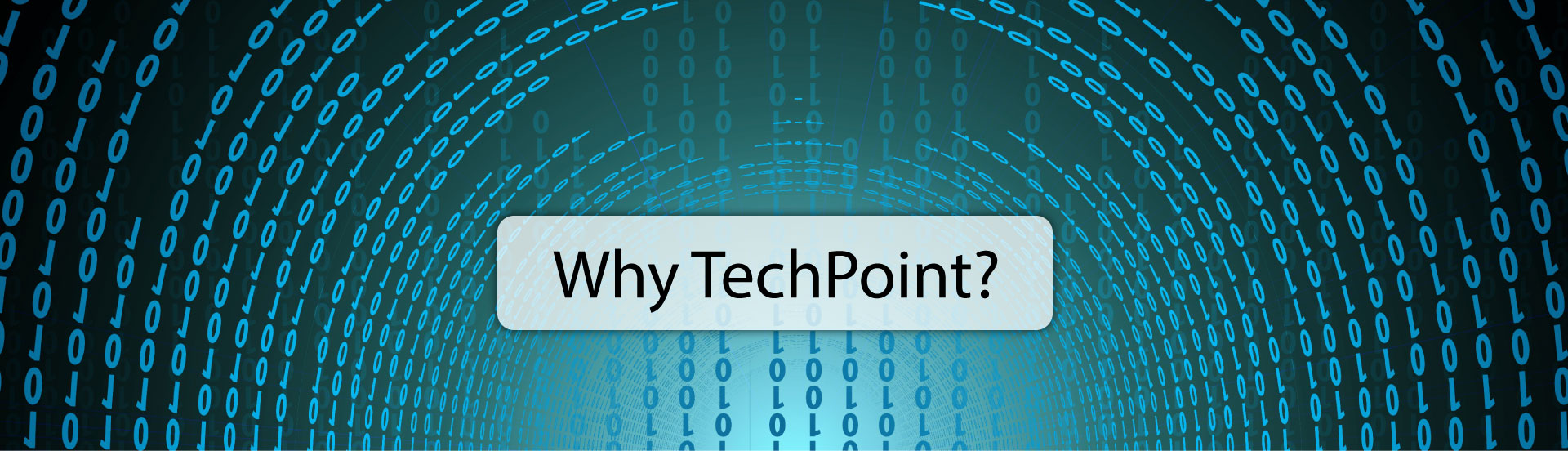 Why TechPoint?