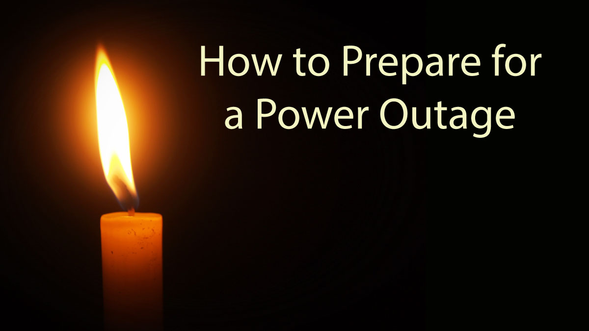 Preparing for a power outage