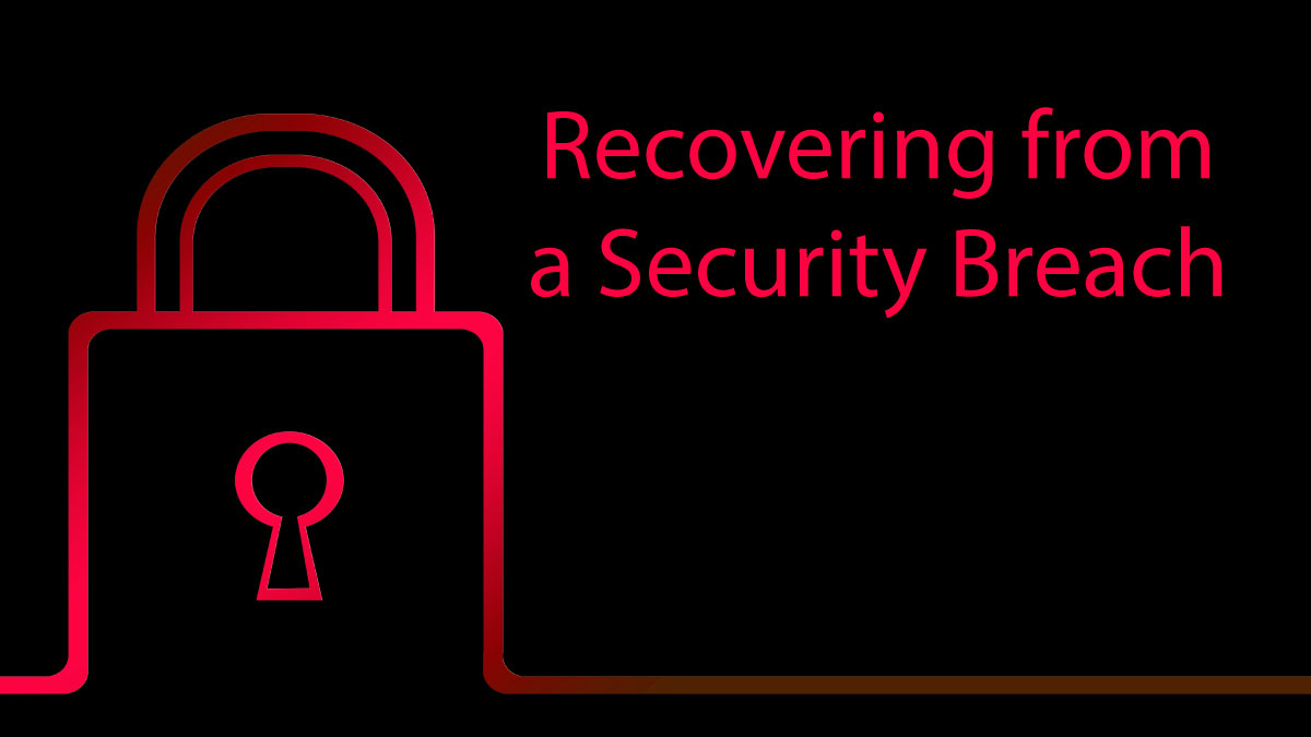 recovering from a security breach