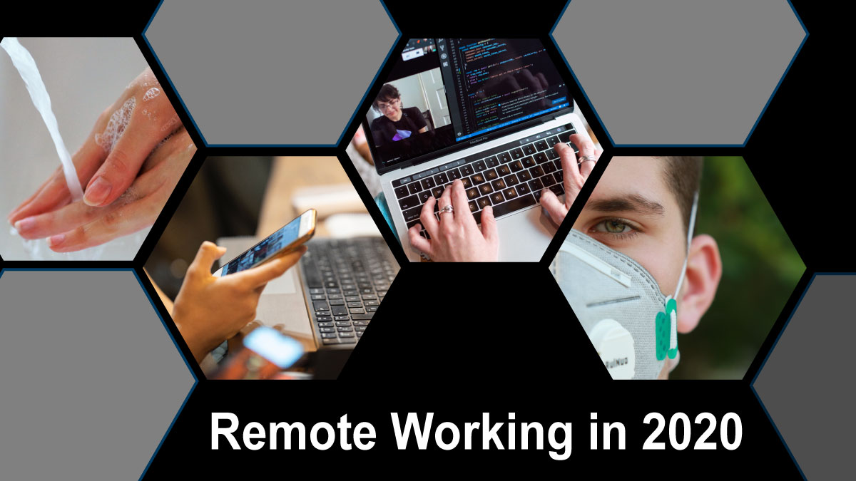 As COVID-19 continues: Remote Working in 2020