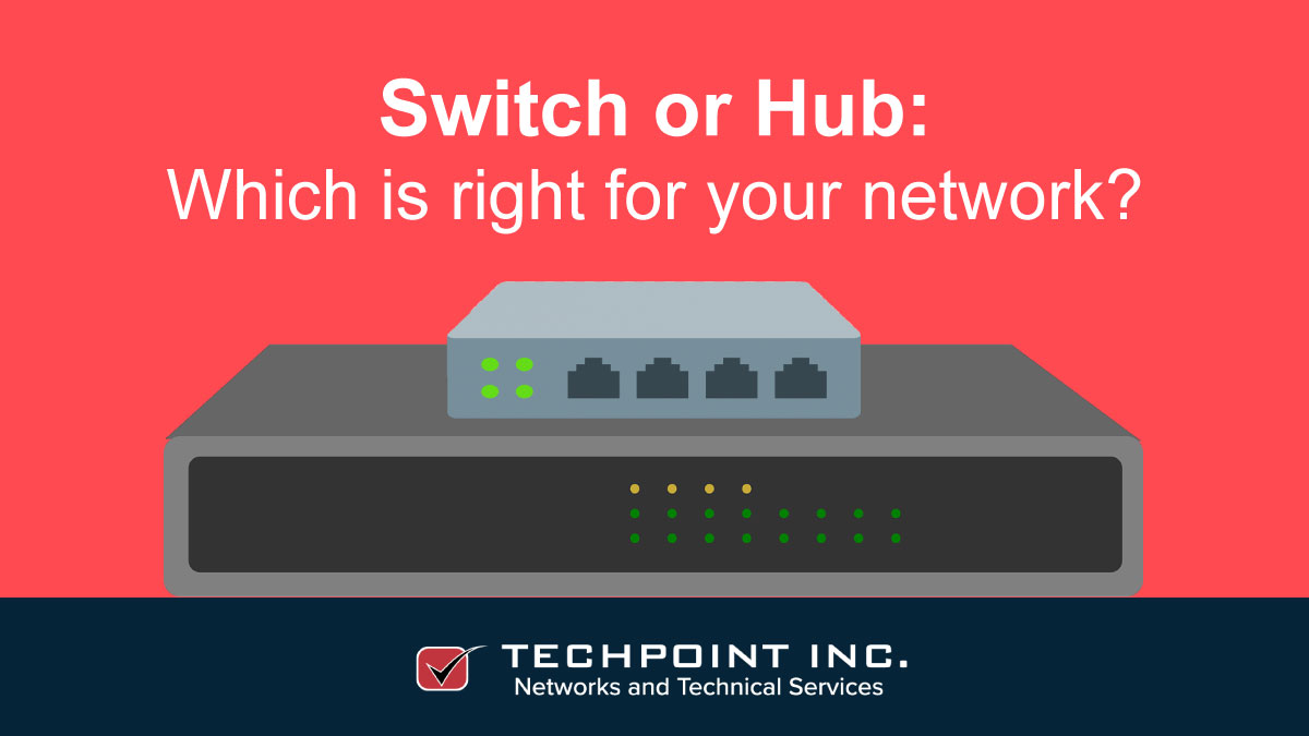 Switch or Hub? Which one is the right choice for your computer network?
