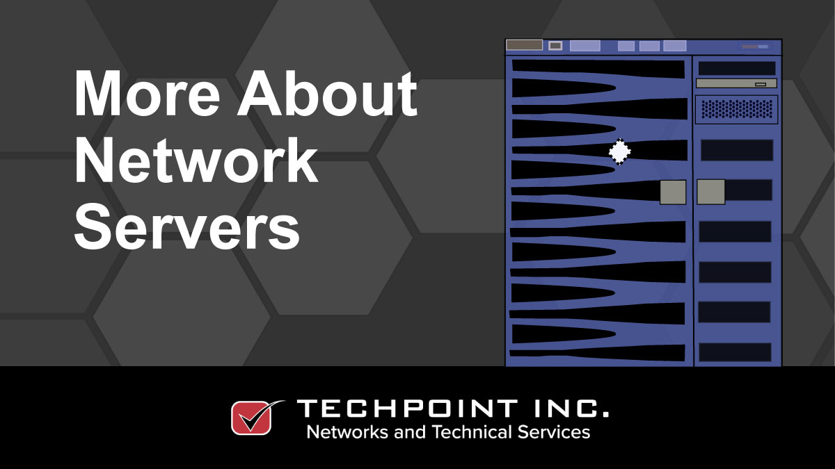 More about network servers