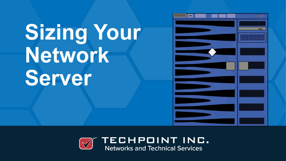 Sizing your network servers